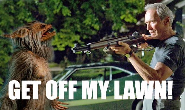 Clint Eastwood Gran Torino get off my lawn werewolf